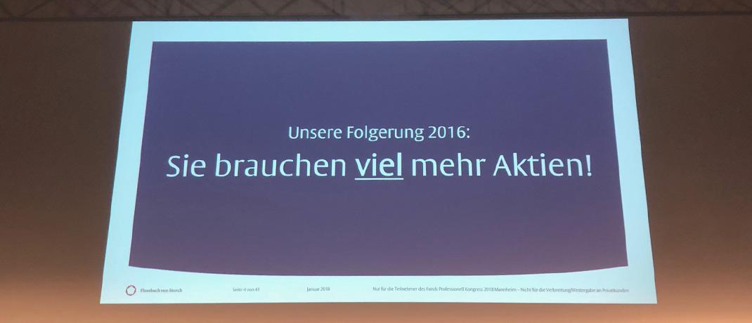 Das Motto des Vortrags von Philipp Vorndran, Kapitalmarktstratege bei Flossbach von Storch, lässt wenig Deutungsspielraum zu.