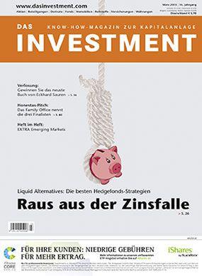 Ausgabe März 2015 ab sofort am Kiosk: Liquid Alternatives: Die besten Hedgefonds-Strategien