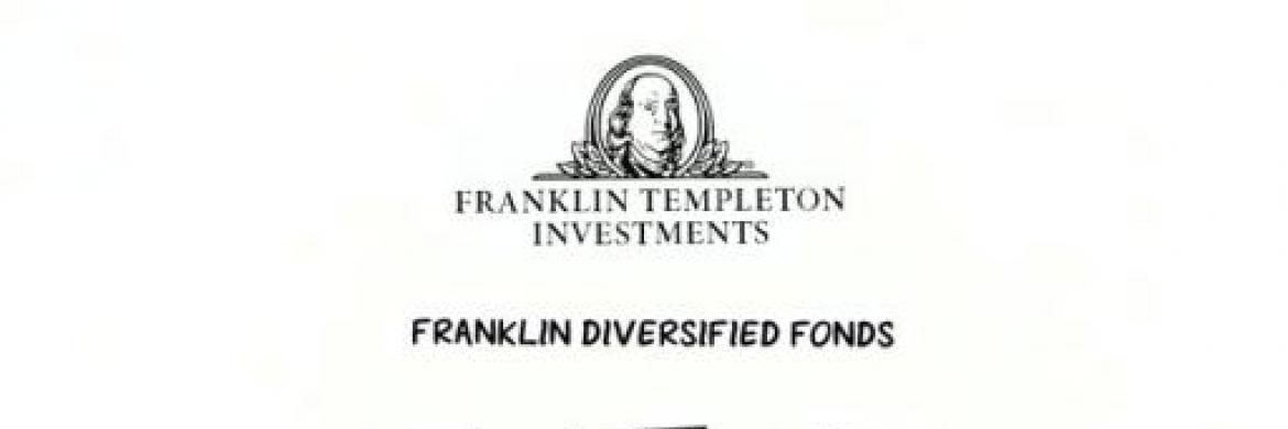 "Franklin Diversified Fonds:: ""Klare Ziele, klare Chancen"""