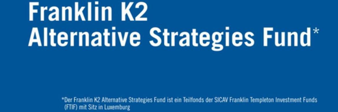 Franklin K2 Alternative Strategies Fund: Alternative Anlagestrategien für jede Marktsituation